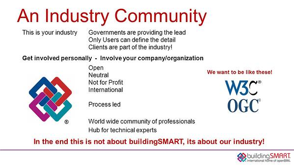 An+Industry+Community+This+is+your+industry+Governments+are+providing+the+lead+Only+Users+can+define+the+detail.